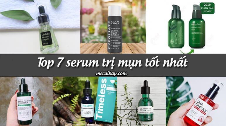 [Review] Top 7 serum trị mụn tốt nhất