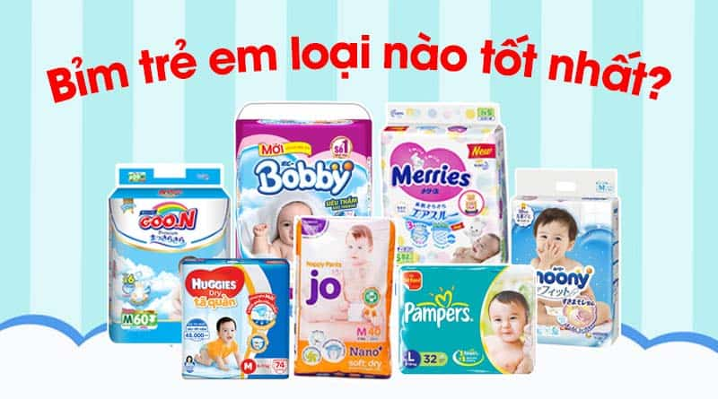 Bỉm cho trẻ sơ sinh loại nào tốt? Điểm tên top 7 sản phẩm tốt nhất hiện nay
